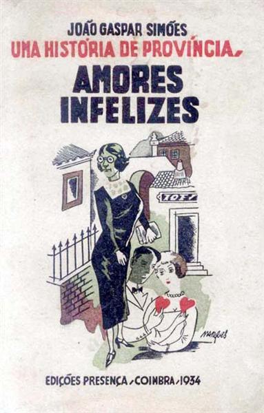 Joao Gaspar Simoes, Amores infelizes (Capa), 1934 - Bernardo Marques