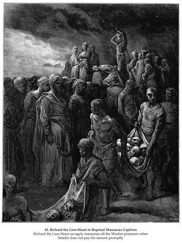 Richard I the Lionheart massacres captives in reprisal - Gustave Dore