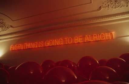 Work No. 205 (Everything Is Going to be Alright), 1999 - Martin Creed